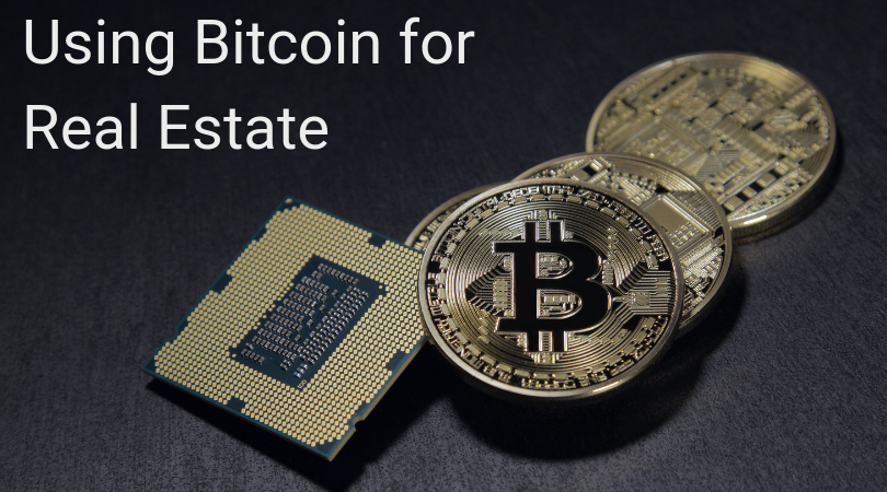 Using Bitcoin for Real Estate